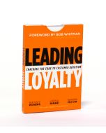 Leading Loyalty: Cracking the Code to Customer Devotion (Card Deck)