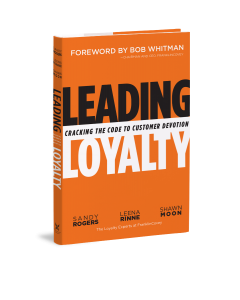 Leading Loyalty: Cracking the Code to Customer Devotion (Hardcover)