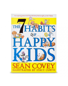 7 Habits of Happy Kids (Hardcover)