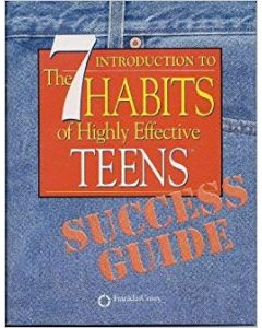 The 7 Habits Teens Success Guide
