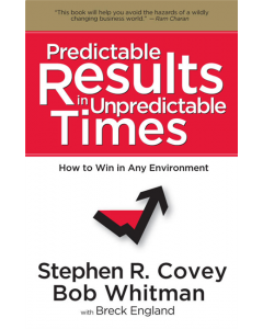 Predictable Results in Unpredictable Times (Hardcover)